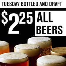 $2.25 Beers Tuesday