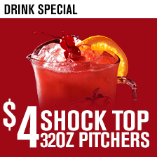 $4 32oz Shock Top Pitchers