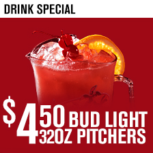 $4.50 Bud 32oz Pitcher